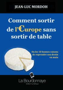 comment sortir de l europe sans sortir de table