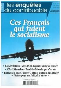 """""""Ces Français qui fuient le socialisme"""" , Les Enquêtes du contribuable n°2 – décembre 2013/janvier 2014 -3,5 €"""